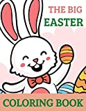 The BIG Easter Easter Coloring Book: Easter Basket Stuffer for Preschoolers and Little Kids Ages 1-4 | Large Print, Big & Easy, Simple Drawings | Easter Gift for toddler
