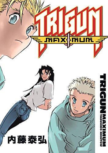 Trigun Maximum Volume 7: Happy Days.