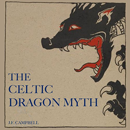 The Celtic Dragon Myth audiobook cover art