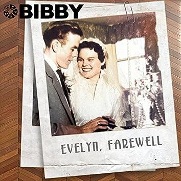 Evelyn, Farewell