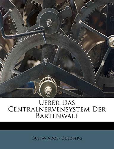 Ueber Das Centralnervensystem Der Bartenwale