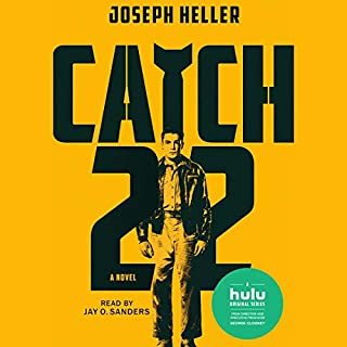 Catch-22                   Written by:                                                                                                                                 Joseph Heller                               Narrated by:                                                                                                                                 Jay O. Sanders                      Length: 19 hrs and 58 mins     34 ratings     Overall 4.3
