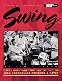 Swing : Third Ear - The Essential Listening Companion Paperback Book by Scott Yanow