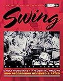 Swing : Third Ear - The Essential Listening Companion Paperback Book by Scott Yanow
