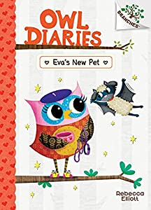 Eva's New Pet: A Branches Book (Owl Diaries #15) (Library Edition) (15)