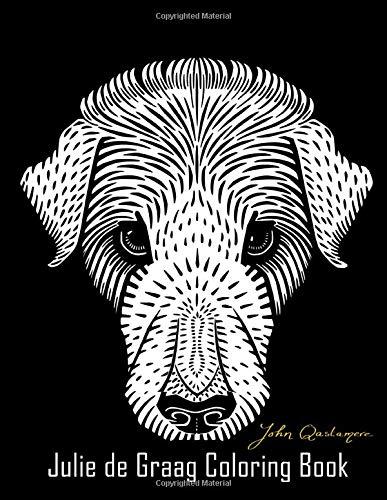 Julie de Graag Coloring Book: A John Qastamere of Dutch artist Julie de Graag Coloring Book 60+ Designs