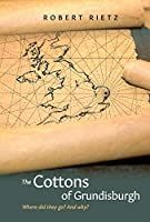 The Cottons of Grundisburgh: Where Did They Go? and Why?