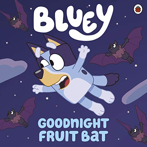 Bluey: Goodnight Fruit Bat (English Edition)