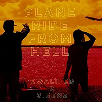 Plane Ride from Hell