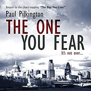 The One You Fear     Emma Holden Suspense Mystery Trilogy, Volume 2              By:                                                                                                                                 Paul Pilkington                               Narrated by:                                                                                                                                 Fiona Hardingham                      Length: 5 hrs and 59 mins     269 ratings     Overall 4.2