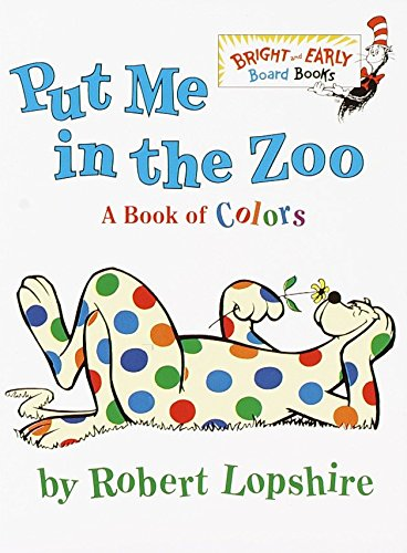 Put Me In the Zoo (Bright & Ear…
