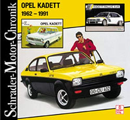 Opel Kadett 1962 - 1991 (Schrader-Motor-Chronik)