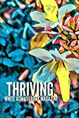 Thriving: Issue 7 Paperback