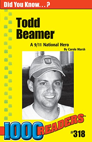 Todd Beamer: A 9/11 Hero (318) (1000 Readers)