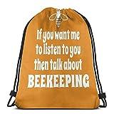 FVBV Si quieres que te escuche, habla sobre apicultura Bolsa con cordón Bolsa deportiva Bolsa de viaje Bolsa de regalo Bolsa de regalo Mochila deportiva, mochila escolar, bolsa de viaje
