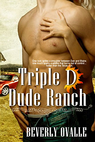 Triple D Dude Ranch by [Beverly Ovalle, Dawne Dominique, Megan Koenen, Ariana Gaynor]