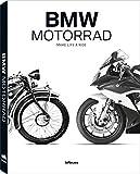 BMW Motorrad: Make Life a Ride. Die vollständige Chronik der über 90-jährigen Geschichte der...