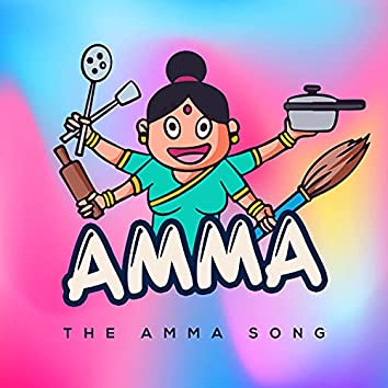 The Amma Song