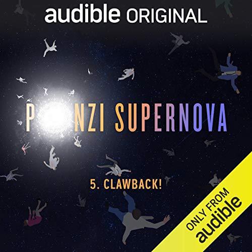 Ep. 5: Clawback! (Ponzi Supernova) copertina
