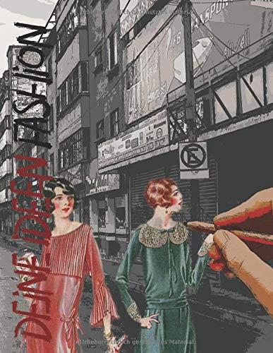 Deine Ideen -Fashion-: Dein Kreativ-Journal, 8,5x11
