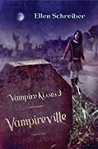 [Vampire Kisses 3: Vampireville] [By: Schreiber, Ellen] [July, 2006]