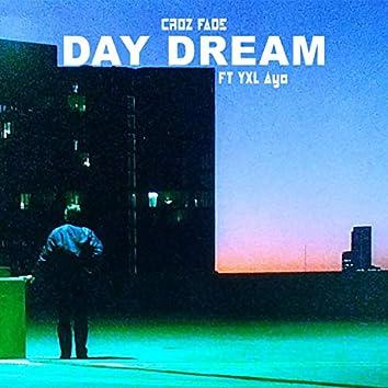 Day Dream (feat. YXL Ayo)