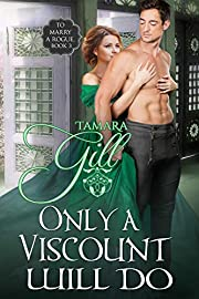 Only a Viscount Will Do (To Marry a Rogue Book 3)