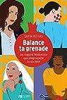Balance ta grenade - un regard feministe qui degoupille la societe par Cabaux
