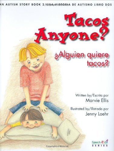 Tacos Anyone? An Autism Story 2005 Barbara Jordan