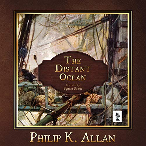 The Distant Ocean Audiobook By Philip K. Allan cover art