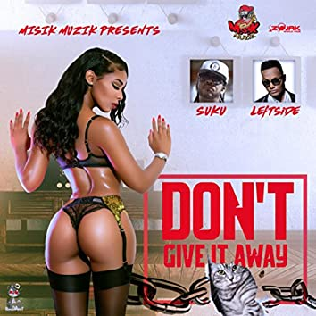 Don't Give It Away - Single