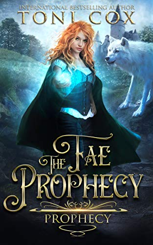 Fae Prophecy (The Fae Prophecy Series Book 1)