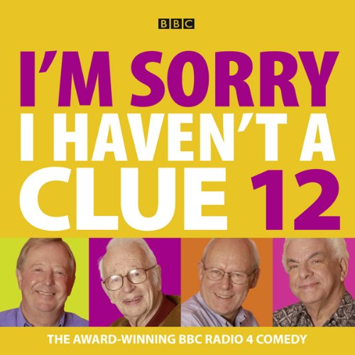 I'm Sorry I Haven't a Clue, Volume 12                   By:                                                                                                                                 Humphrey Lyttelton                               Narrated by:                                                                                                                                 Barry Cryer,                                                                                        Tim Brooke-Taylor,                                                                                        Graeme Garden                      Length: 2 hrs and 26 mins     130 ratings     Overall 4.8