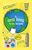 The Quiz Book for ALL the Family: A great Family Quiz Book for families to play together at their own level. (English Edition)