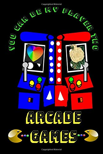 Arcade Games: Retro Arcade Video Gaming College Rule Notebook Journal for our New School and Old School Gamer Keep the Games ALIVE