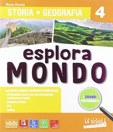 Esploramondo. Storia geografia. Vol. unico. Per la 4ª classe elementare. Con espansione online