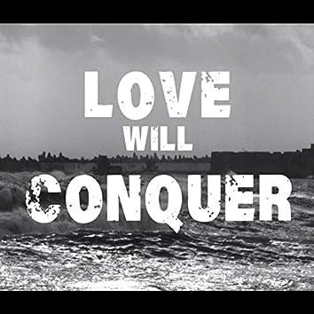 Love Will Conquer (Live)