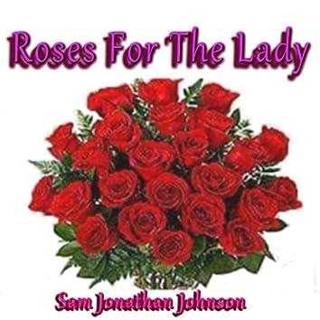 Roses for the Lady (feat. Les Jones, Yolanda Johnson & Pat Williamson) - Single