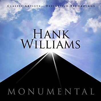 Monumental - Classic Artists - Hank Williams