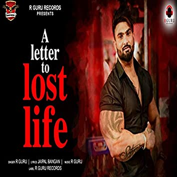 A Letter to Lost Life