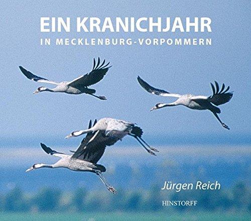 Ein Kranichjahr in Mecklenburg-Vorpommern
