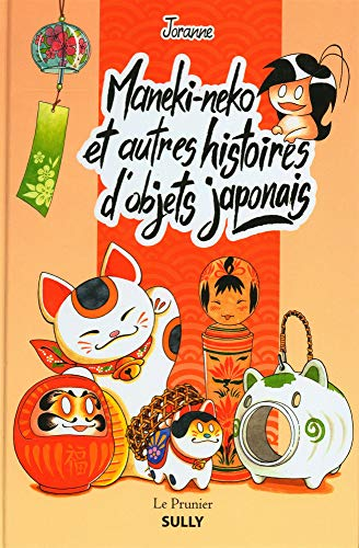 Maneki-Neko et autres histoires dobjets japonais