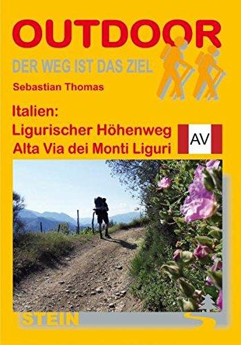 Italien: Ligurischer Höhenweg Alta Via dei Monti Liguri: Der Weg ist das Ziel (OutdoorHandbuch)