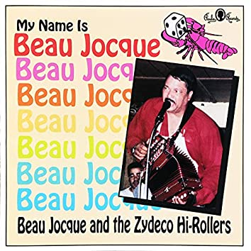 My Name is Beau Jocque