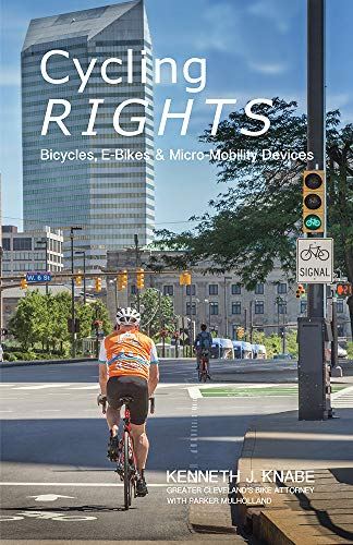 Cycling Rights: Bicycles, E-Bikes & Micro-Mobility Devices (English Edition)