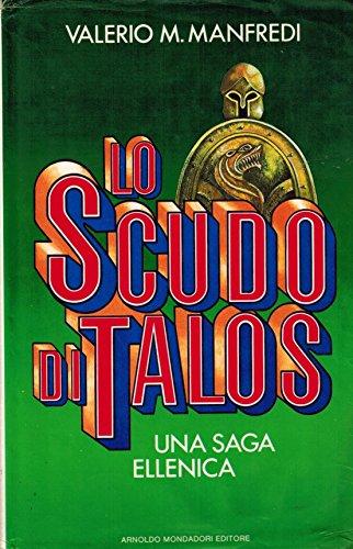 Lo scudo di Talos. Una saga ellenica