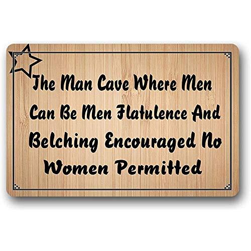Deurmat De Man Grot Waar Mannen Kan Zijn Mannen Flatulentie en Boeren Aanmoedigd Geen Vrouwen Toegestaan Deur Mat Entry Way Outdoor Indoor Voordeur Rubber Niet Slip Deurmat Nonwoven 40X60cm