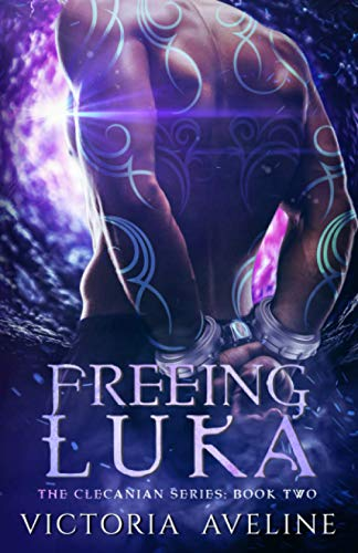 Freeing Luka: The Clecanian Series: Book 2