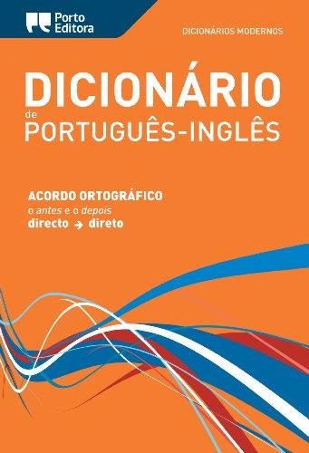 Porto Editora Moderno Portuguese-English Dictionary / Dicionário Moderno de Português-Inglês Porto Editora