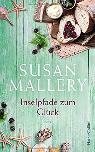 Buchseite und Rezensionen zu 'Inselpfade zum Glück (Blackberry Island, Band 4)' von Susan Mallery